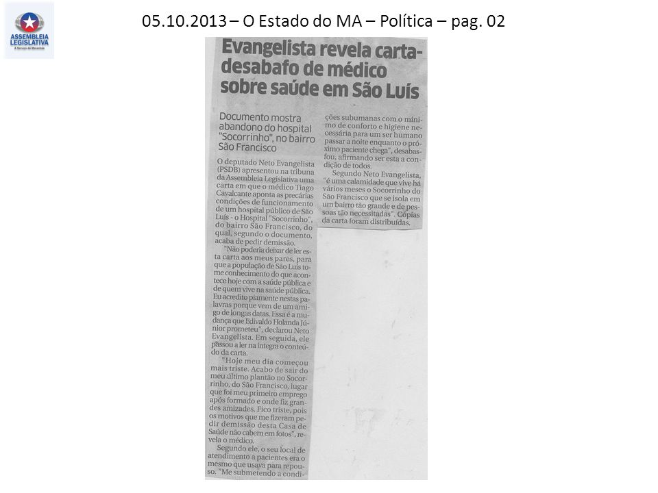 05.10.2013 – O Estado do MA – Política – pag. 02