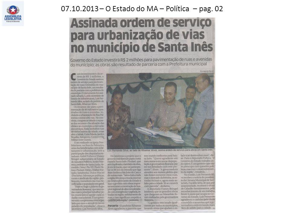 06.10.2013 – O Estado do MA – Política – pag. 03