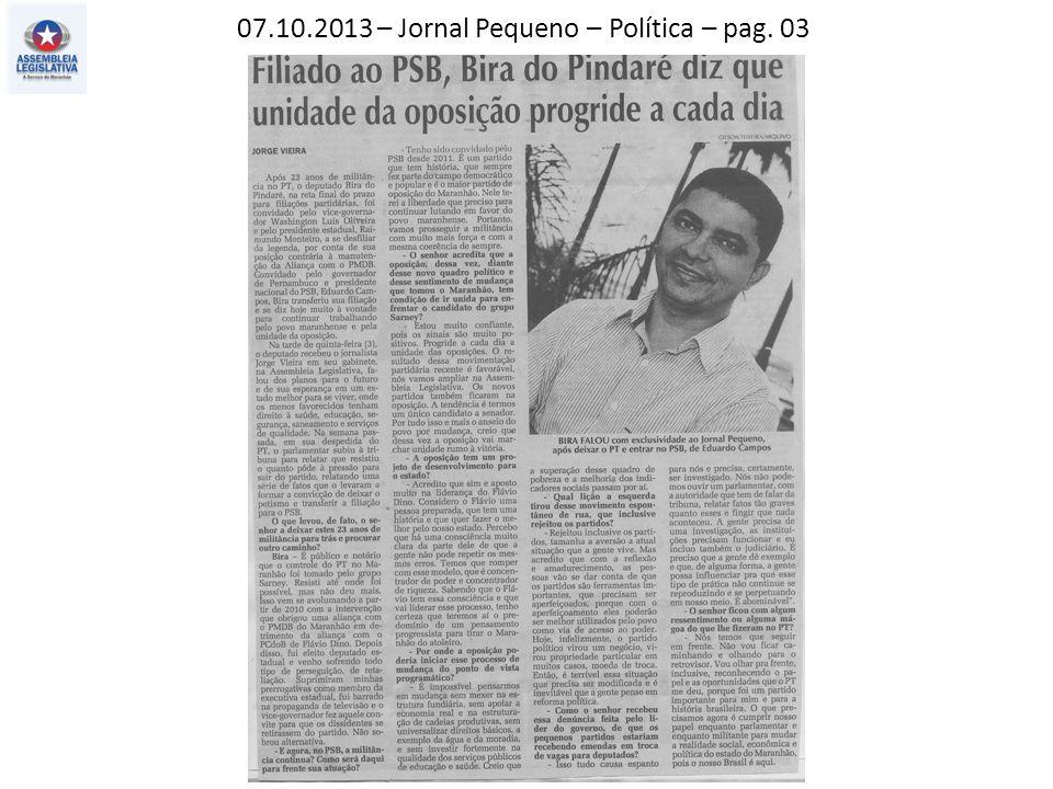 07.10.2013 – O Estado do MA – Política – pag. 03