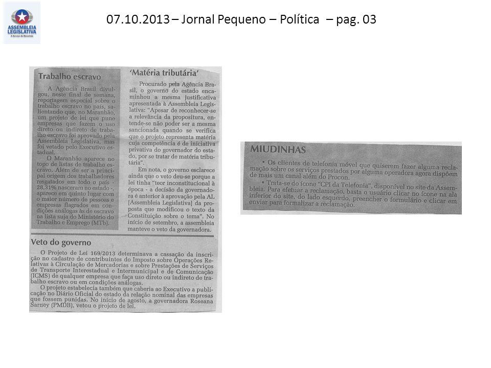 05.10.2013 – Jornal Pequeno – Política – pag. 03