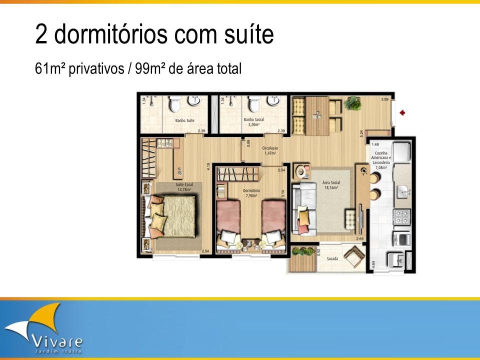 2 dormitórios com suíte 61m² privativos / 99m² de área total
