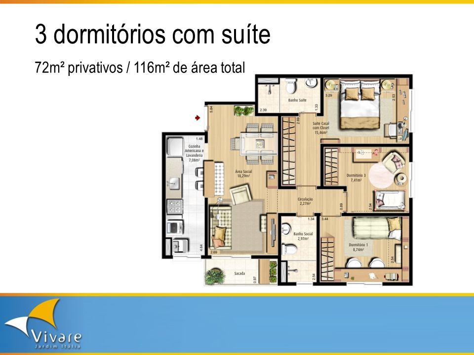 3 dormitórios com suíte 72m² privativos / 116m² de área total