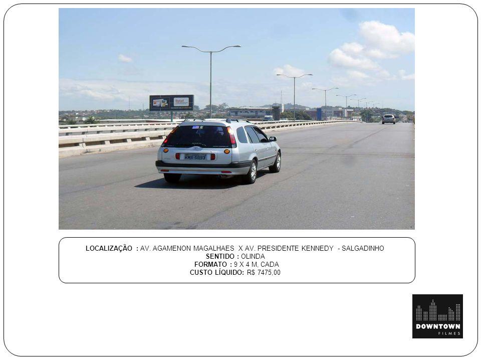 LOCALIZAÇÃO : AV.AGAMENON MAGALHAES X AV.