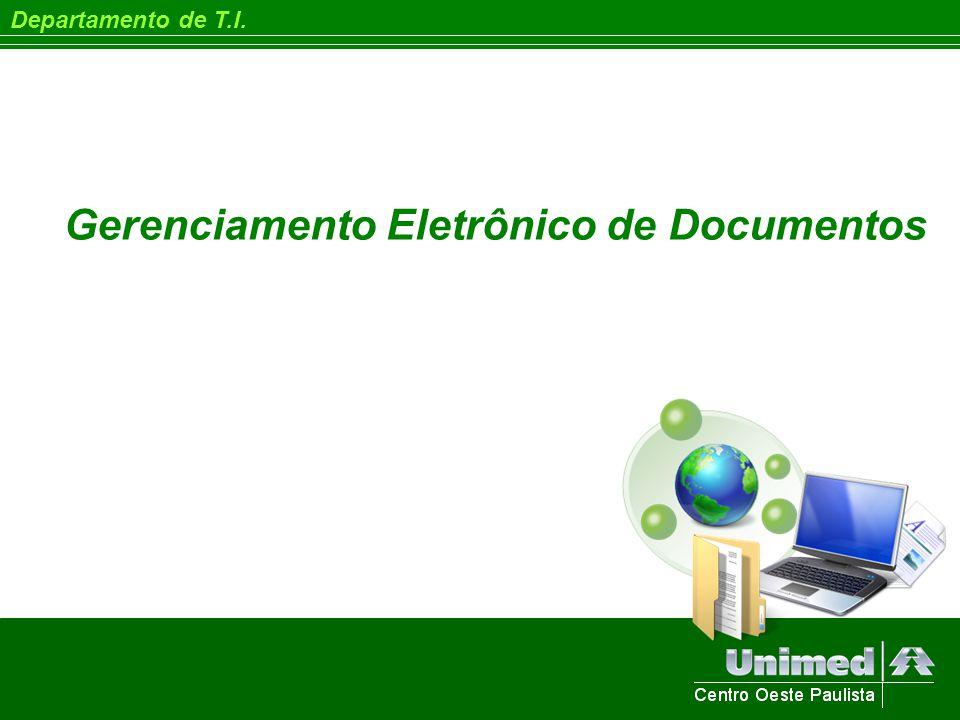 Departamento de T.I. Gerenciamento Eletrônico de Documentos