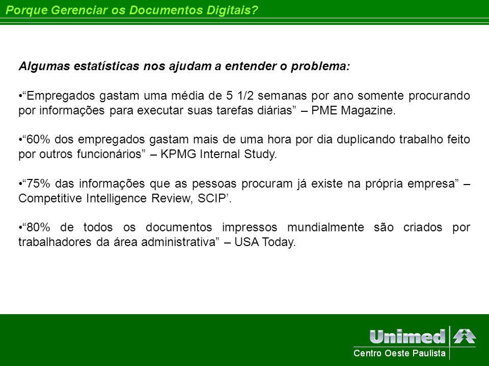Legislação Lei 5.433 de 08/05/1968 – Institui a Microfilmagem no Brasil Decreto Lei 1.799 de 30/01/1996 – Regulamenta a Microfilmagem Resolução CFM 1.639/2002 – Reconhece a Microfilmagem na Área Médica Decreto Lei 486 de 03/03/1969 – Regulamenta a Escrituração dos Livros Contábeis Decreto Lei 64.567 de 22/05/1969 – Regulamenta DL 486-69.