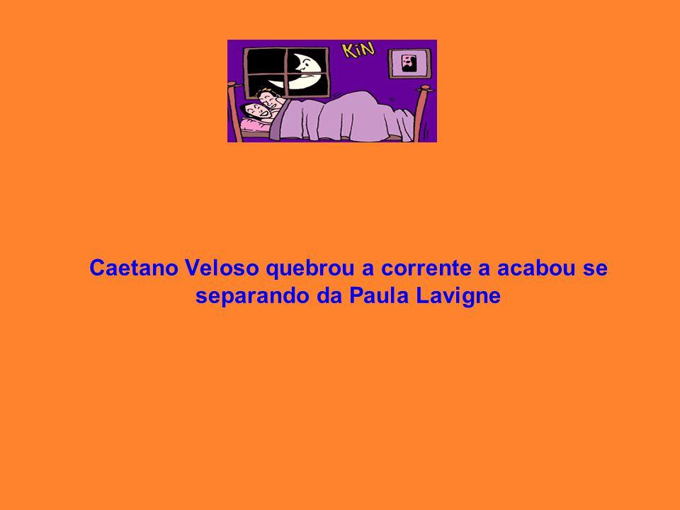 Caetano Veloso quebrou a corrente a acabou se separando da Paula Lavigne