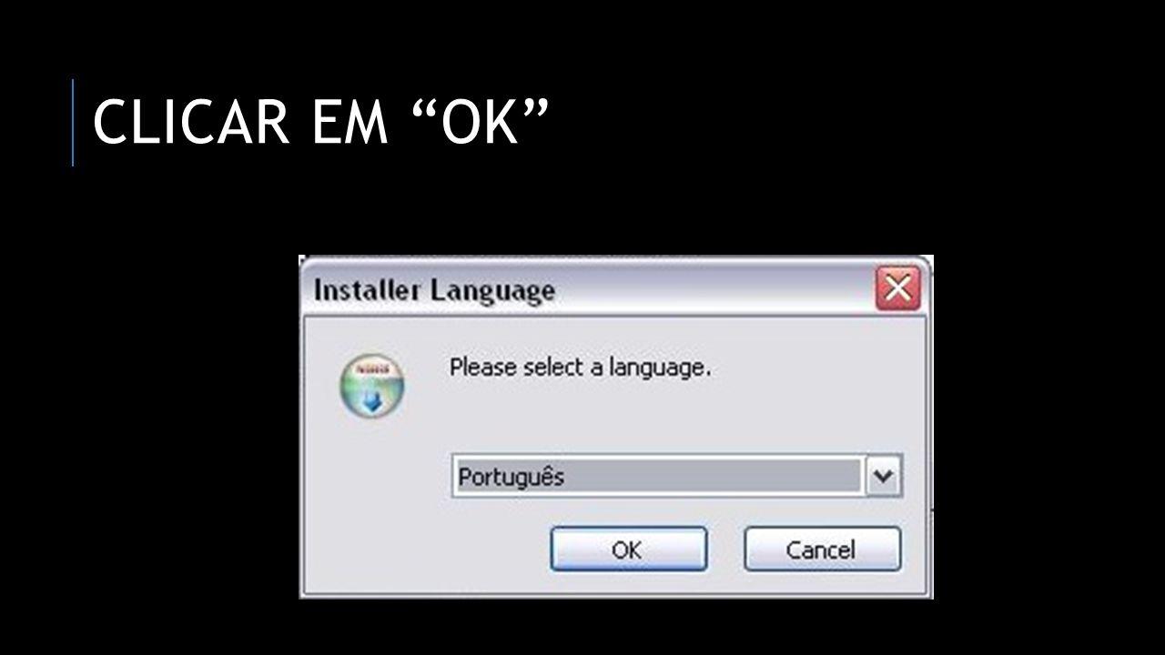 CLICAR EM OK