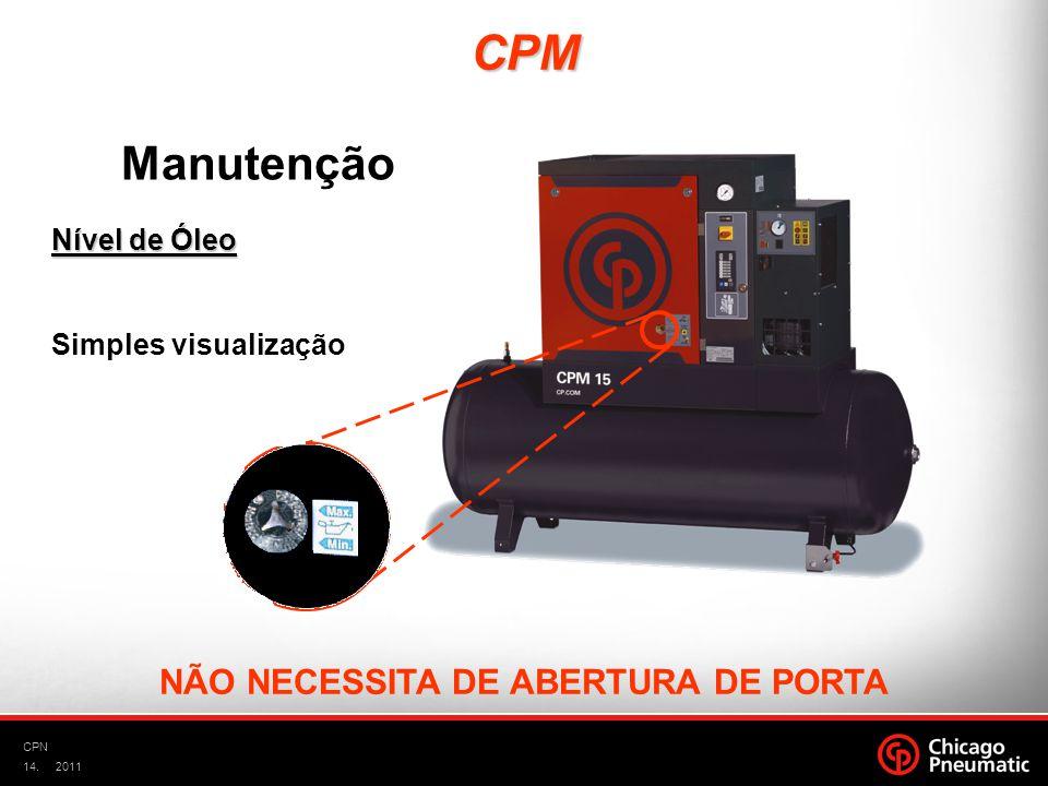 14. CPN 2011 Nível de Óleo Simples visualização NÃO NECESSITA DE ABERTURA DE PORTA Manutenção CPM