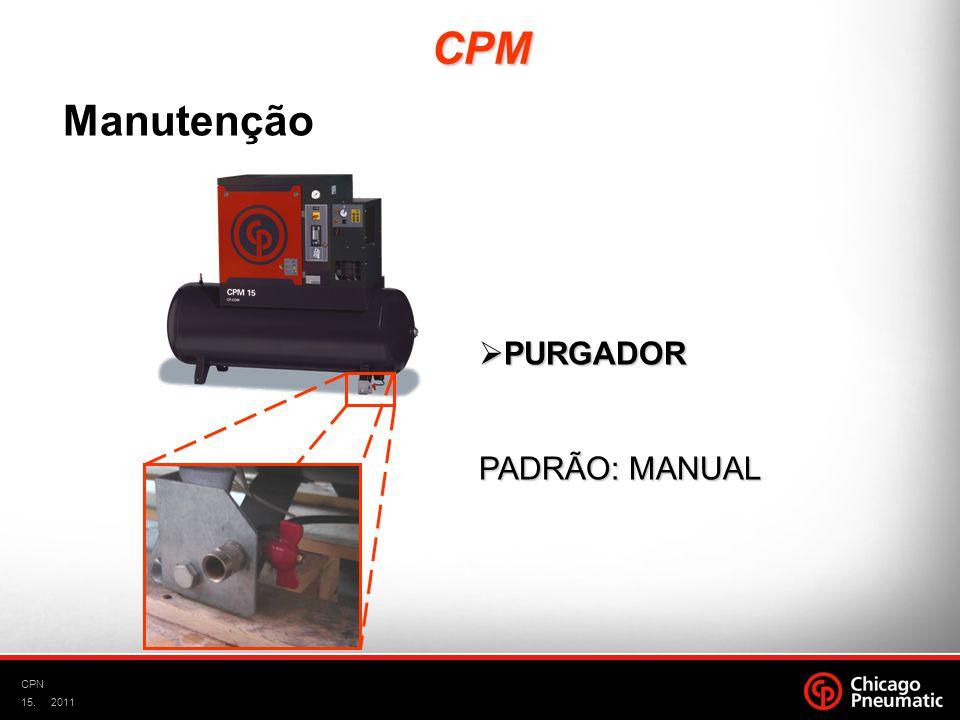 15. CPN 2011 CPM PURGADOR PURGADOR PADRÃO: MANUAL Manutenção