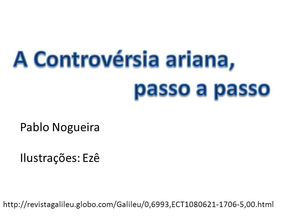 http://revistagalileu.globo.com/Galileu/0,6993,ECT1080621-1706-5,00.html Pablo Nogueira Ilustrações: Ezê
