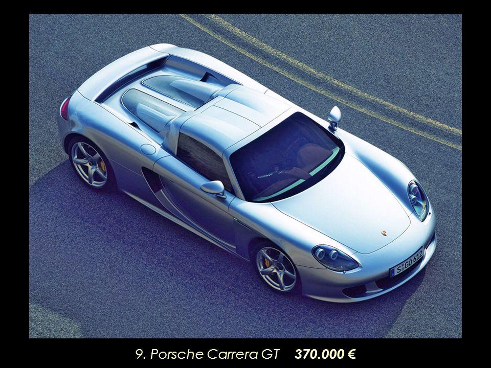 9. Porsche Carrera GT 370.000