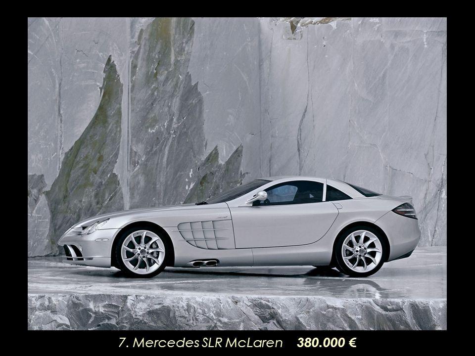 7. Mercedes SLR McLaren 380.000