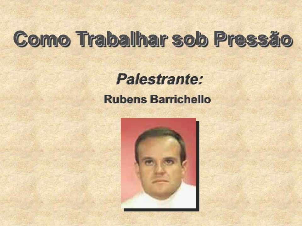 Como Trabalhar sob Pressão Palestrante: Rubens Barrichello