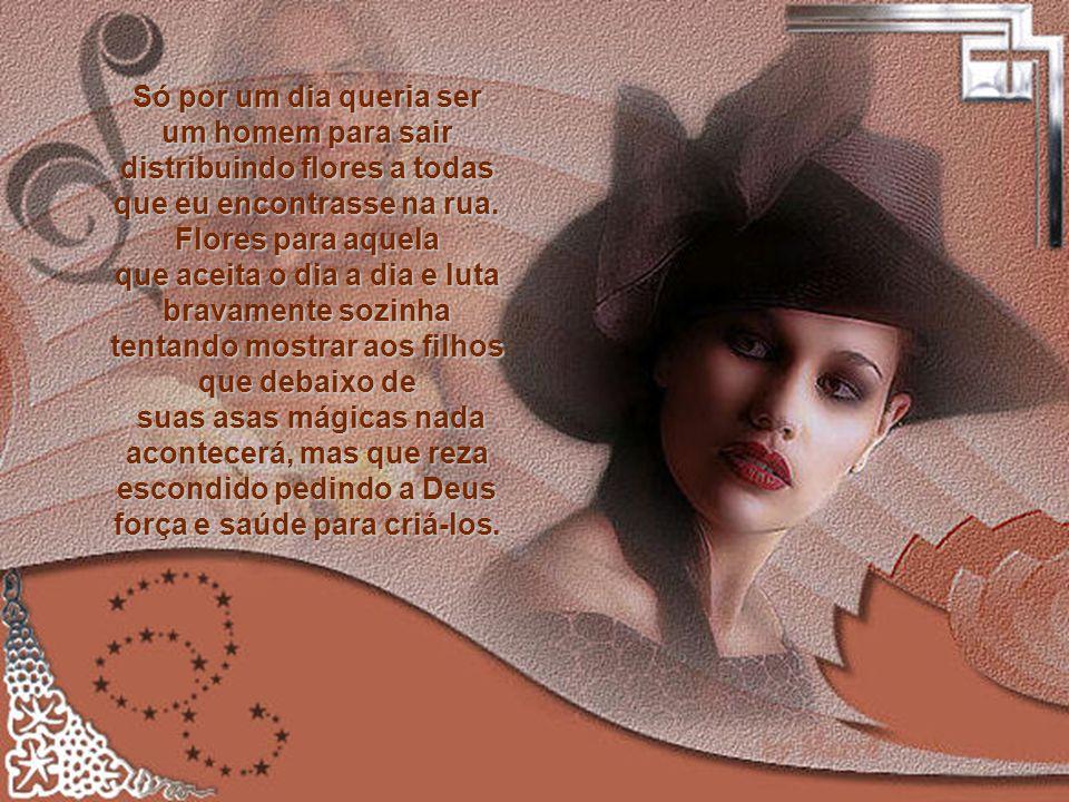 AUTORIA / Silvane Saboia Texto enviado pela amiga CLAUDETE Formatado por / Vera Affonso Música / Enya veraaffonso@terra.com.br