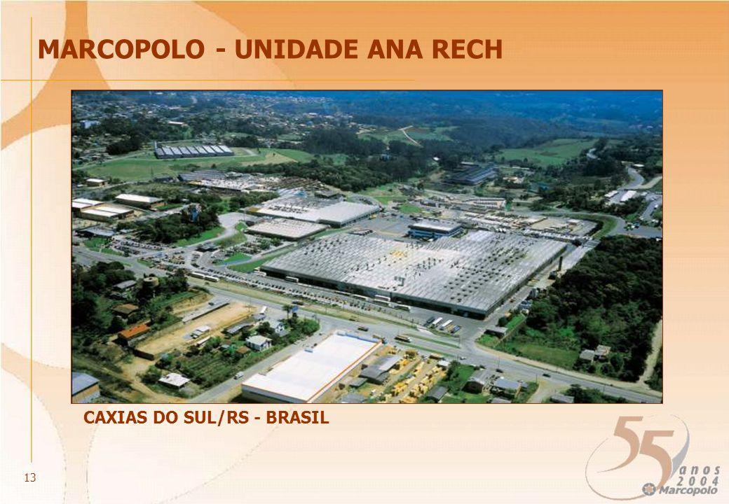 MARCOPOLO - UNIDADE ANA RECH CAXIAS DO SUL/RS - BRASIL 13