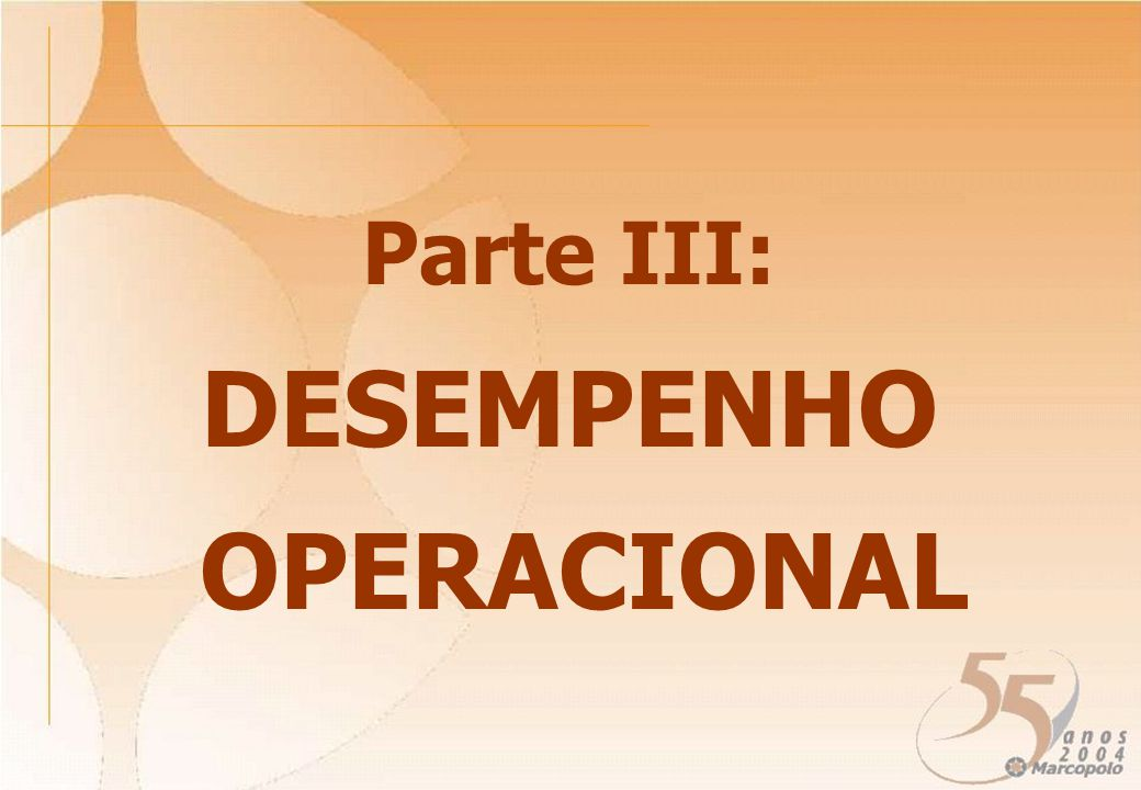 Parte III: DESEMPENHO OPERACIONAL