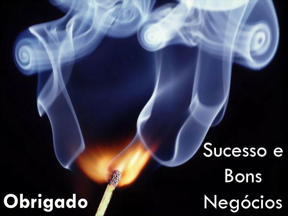 Sucesso e Bons Negócios Obrigado