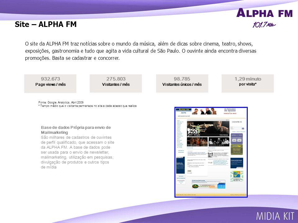 Site – ALPHA FM O site da ALPHA FM traz notícias sobre o mundo da música, além de dicas sobre cinema, teatro, shows, exposições, gastronomia e tudo que agita a vida cultural de São Paulo.