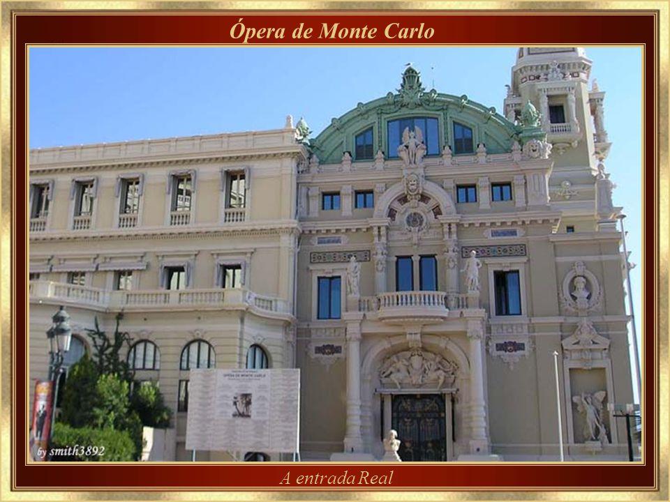 Ópera de Monte Carlo Também concebida pelo arquiteto Charles Garnier