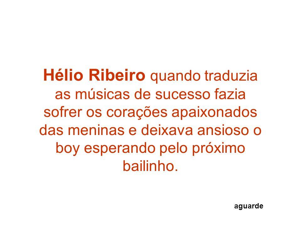 Essa era a maneira irreverente do Big Boy da Rádio Mundial do Rio de Janeiro, quem esquece?