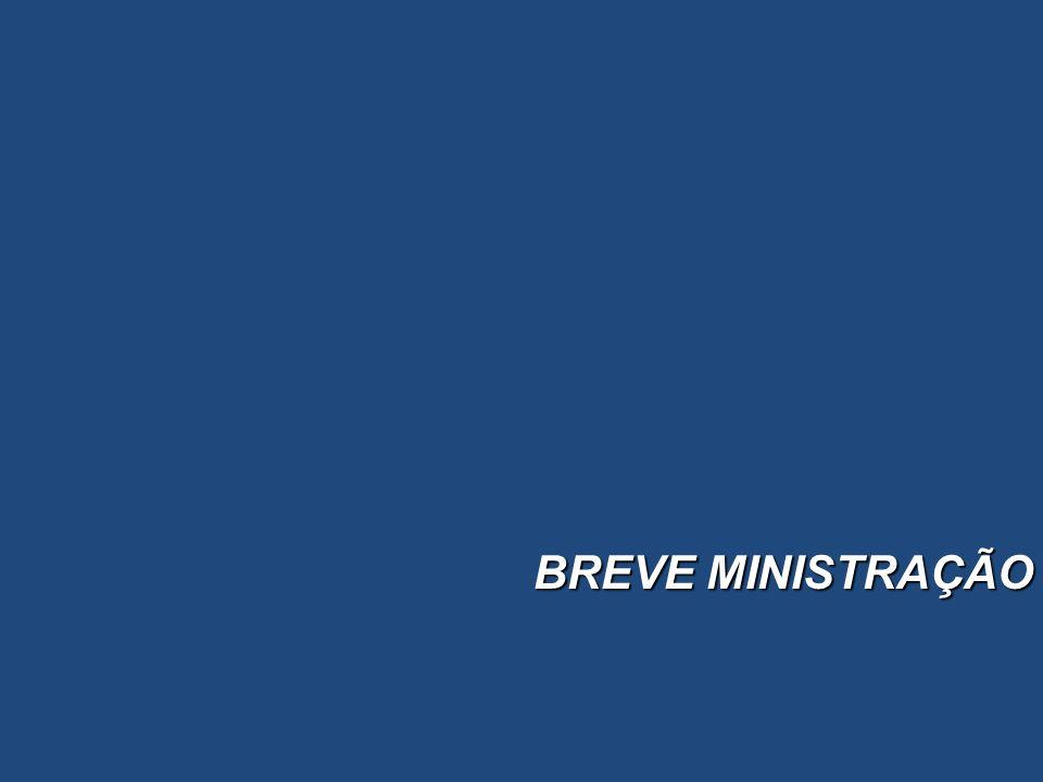 BREVE MINISTRAÇÃO