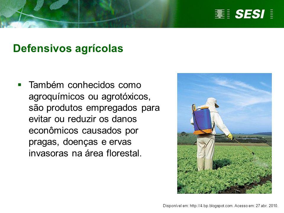 Defensivos agrícolas Também conhecidos como agroquímicos ou agrotóxicos, são produtos empregados para evitar ou reduzir os danos econômicos causados p