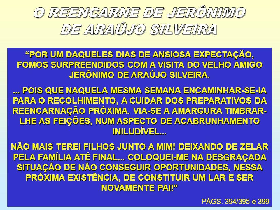 POR UM DAQUELES DIAS DE ANSIOSA EXPECTAÇÃO, FOMOS SURPREENDIDOS COM A VISITA DO VELHO AMIGO JERÔNIMO DE ARAÚJO SILVEIRA.... POIS QUE NAQUELA MESMA SEM