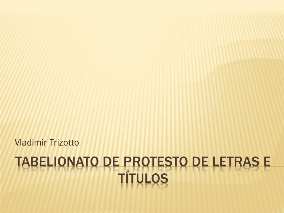 A Lei 9.49297 que define competência e regulamenta os serviços concernentes ao protesto, em seu Art.