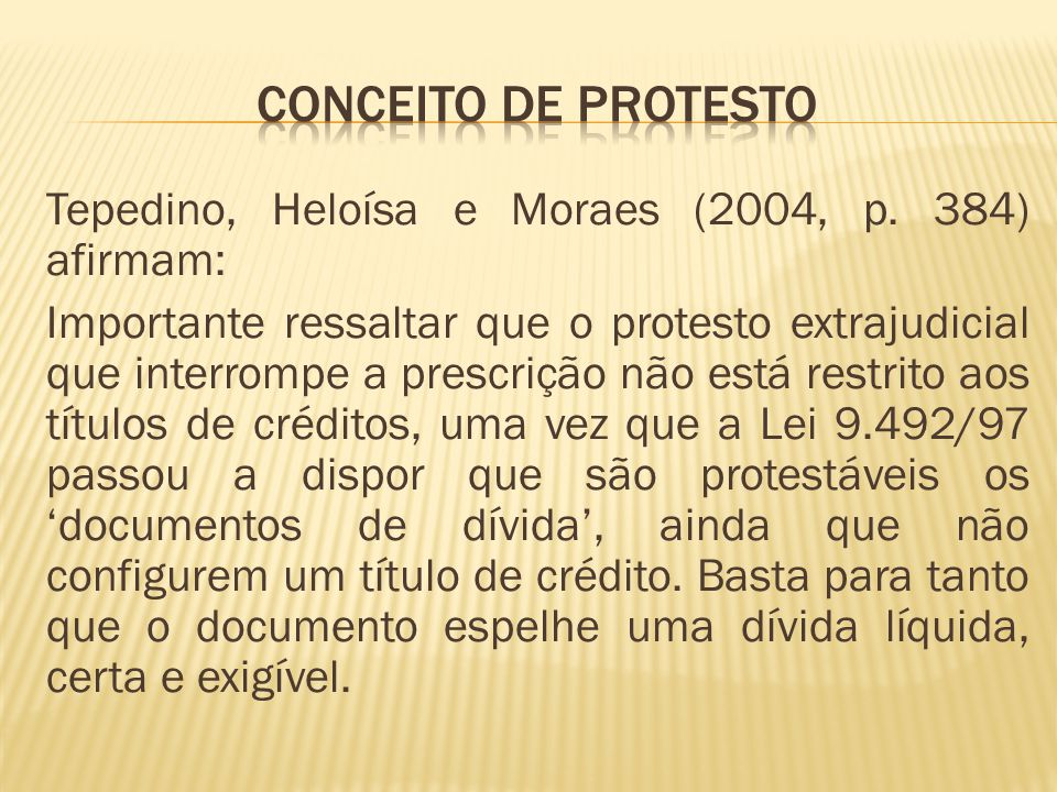 Tepedino, Heloísa e Moraes (2004, p.