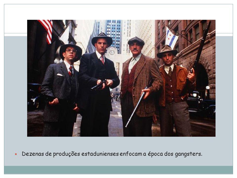 Dezenas de produções estadunienses enfocam a época dos gangsters.