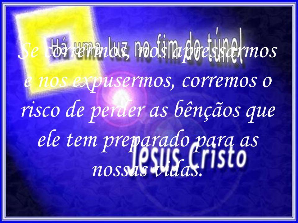 Só assim desfrutaremos das completas bênçãos de Deus para nossas vidas.