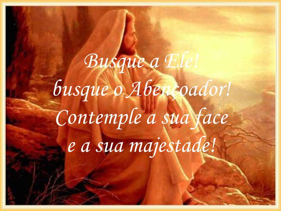 Amigo(a), busque as bênçãos do Pai, mas não busque por interesses.