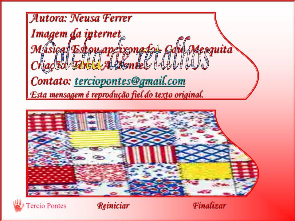Autora: Neusa Ferrer Imagem da internet Música: Estou apaixonado - Caio Mesquita Criação: Tércio A.