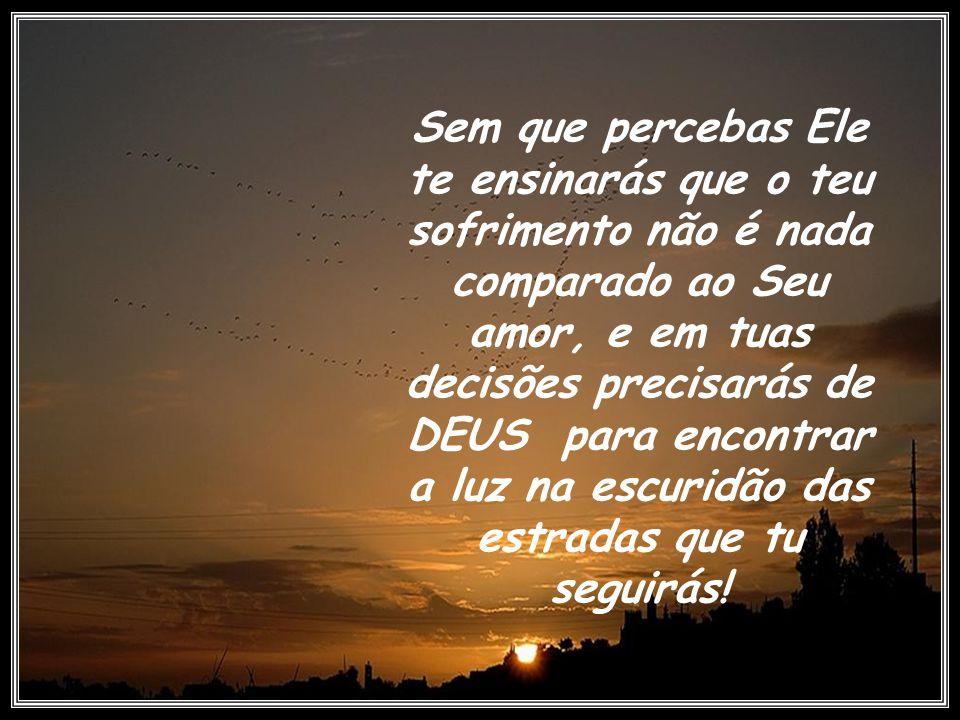 Tenha ESPERANÇA em DEUS, porque Ele nunca te magoou... o contrário aconteceu, mas Ele já percebeu teu sofrimento teu arrependimento e te perdoou..