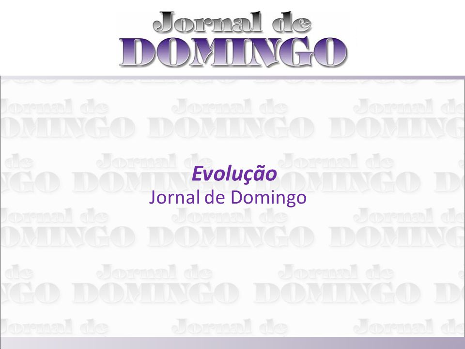 Evolução Jornal de Domingo