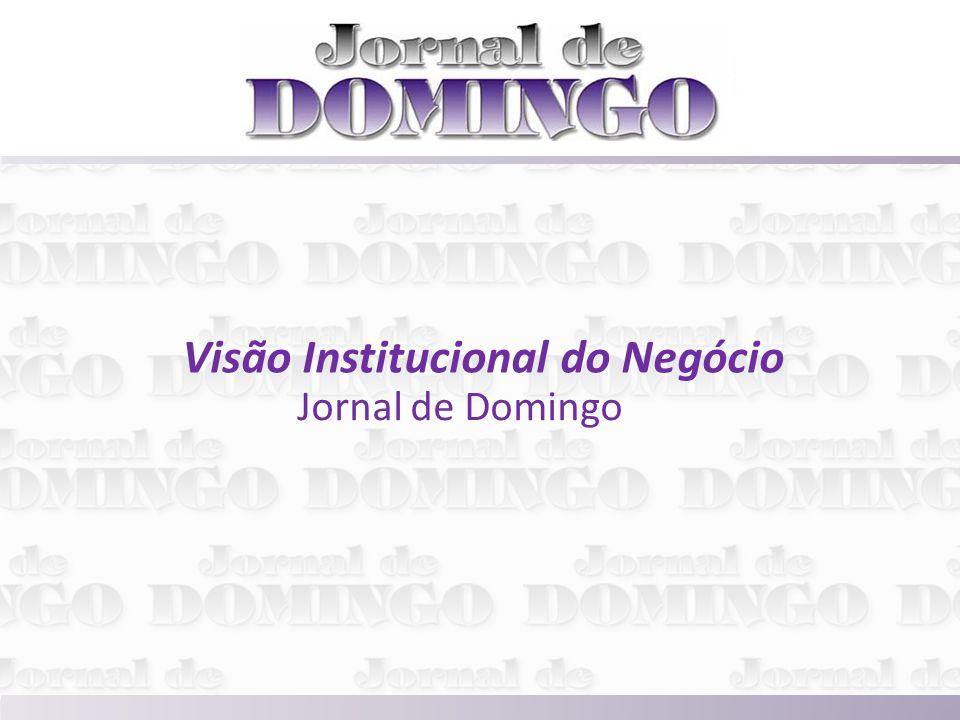 Visão Institucional do Negócio Jornal de Domingo