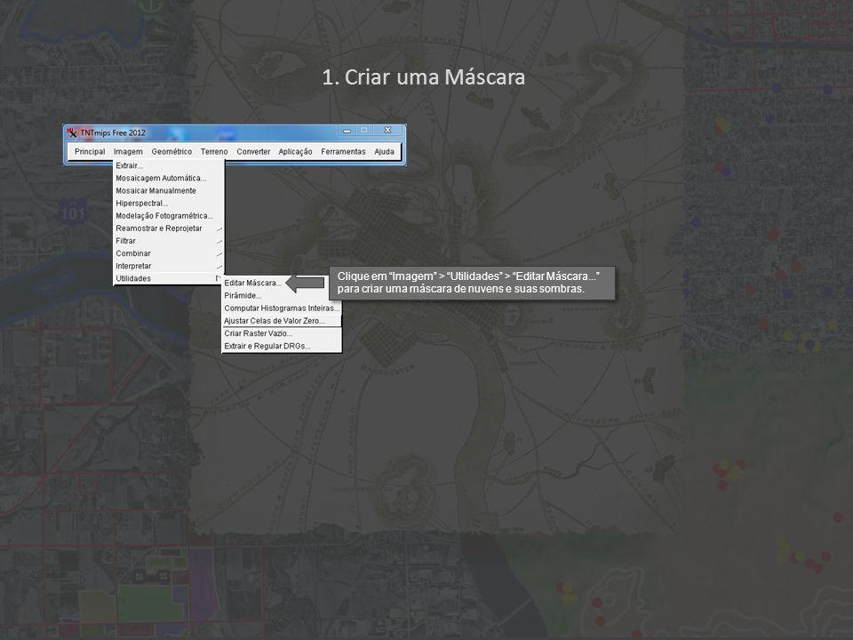 Os pixels em vermelho (80% transparência) representam a máscara (=excluído). 1. Criar uma Máscara