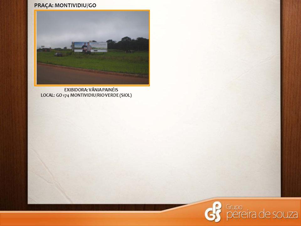 EXIBIDORA: VÂNIA PAINÉIS LOCAL: GO 174 MONTIVIDIU/RIO VERDE (SIOL) PRAÇA: MONTIVIDIU/GO