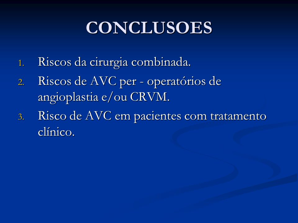 CONCLUSOES 1.Riscos da cirurgia combinada. 2.