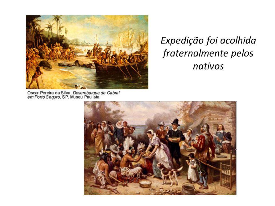 Expedição foi acolhida fraternalmente pelos nativos