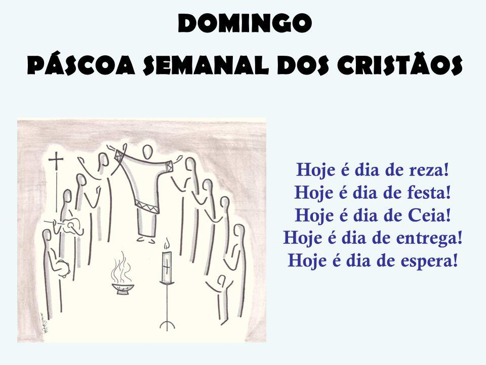 Hoje é dia de festa Reginaldo Veloso 1.Hoje é dia de reza (bis) É o Dia do Senhor.