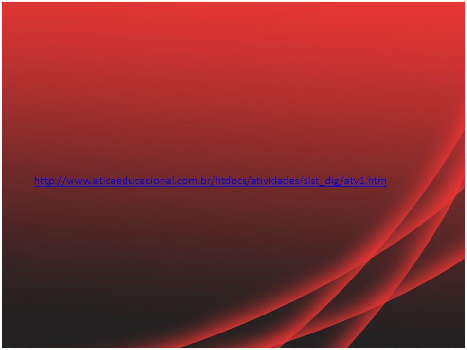 http://www.aticaeducacional.com.br/htdocs/atividades/sist_dig/atv1.htm