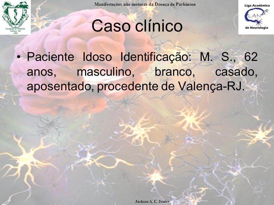 Caso clínico Paciente Idoso Identificação: M.