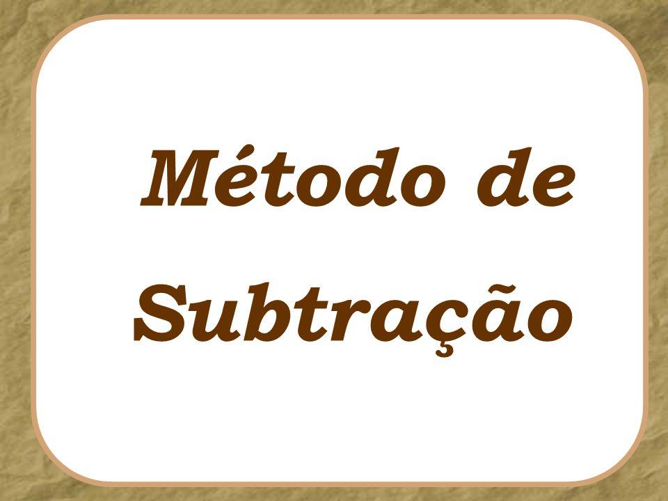 Subtração Método de