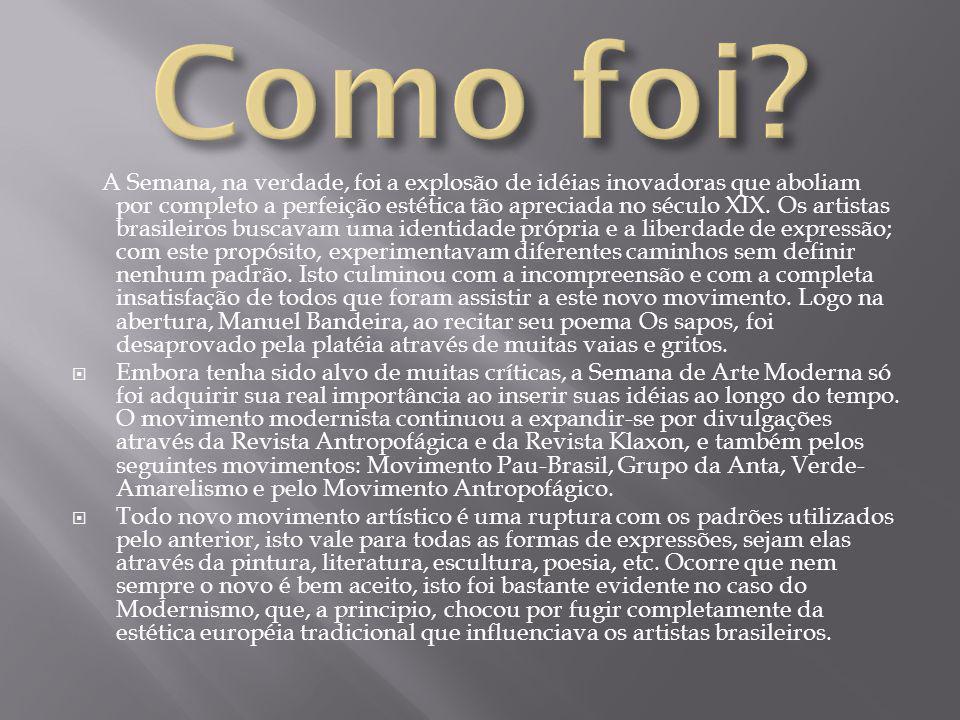 Em um período repleto de agitações, os intelectuais brasileiros se viram em um momento em que precisavam abandonar os valores estéticos antigos, ainda