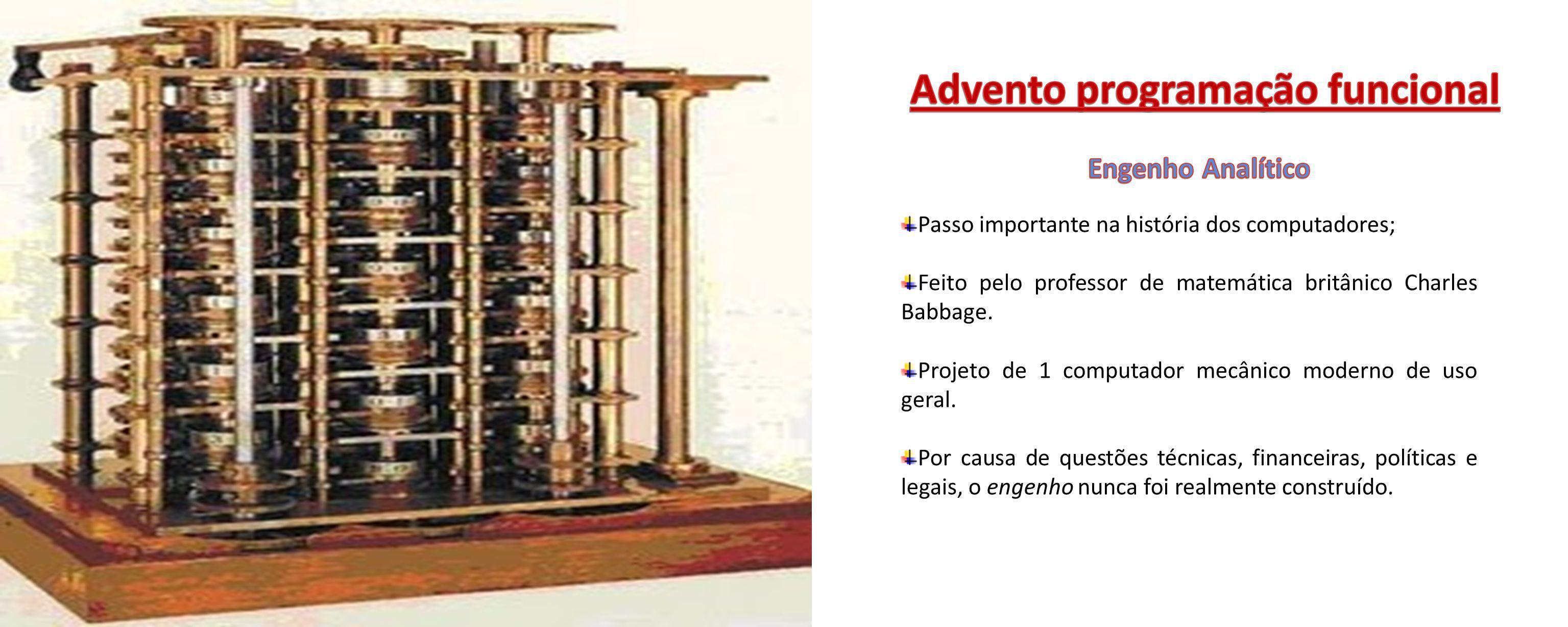 Passo importante na história dos computadores; Feito pelo professor de matemática britânico Charles Babbage. Projeto de 1 computador mecânico moderno