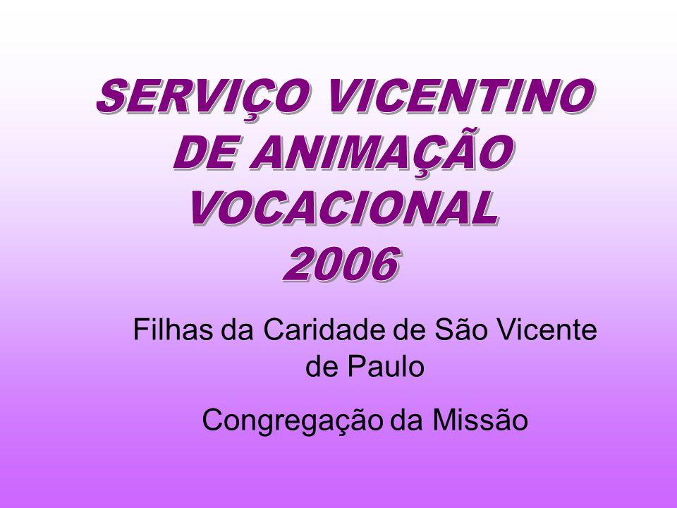 Filhas da Caridade de São Vicente de Paulo Congregação da Missão