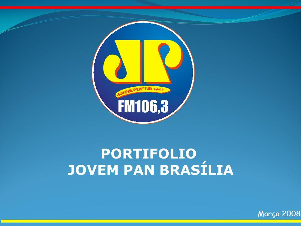 PORTIFOLIO JOVEM PAN BRASÍLIA Março 2008