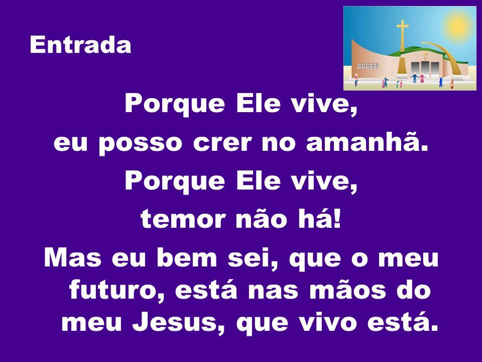 Santo Hosana(3x) ao nosso Deus.Hosana(3x)ao nosso Rei.