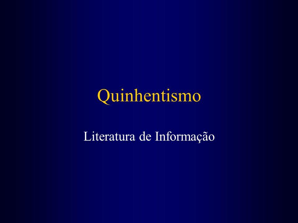 Quinhentismo Literatura de Informação